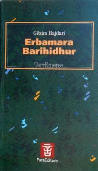 """Erbamara:Barihidhur"" di Gëzim Hajdari, Edit. FaraEditore"