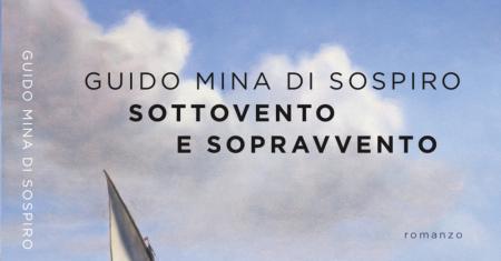 """Guido Mina di Sospiro """"Sottovento e Sopravvento"""""""