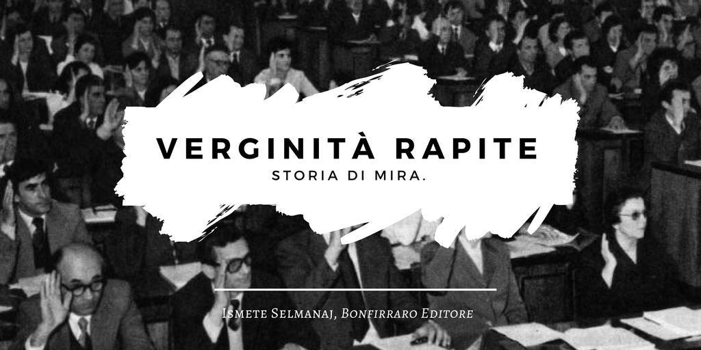 Verginità Rapite, di Ismete Selmanaj, Bonfirraro Editore