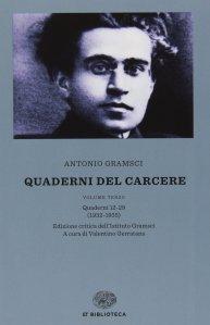 Antonio Gramsci, Quaderni dal carcere,.