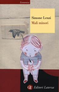 Simone Lenzi, Mali minori, Laterza Editore, 2013.